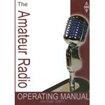 The Amateur Radio Operating Manual 6th Ed. 2004